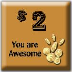 $2 You are Awesome